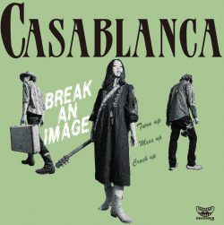 Casablanca『BREAK AN IMAGE』